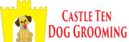 Castle Ten Dog Grooming
